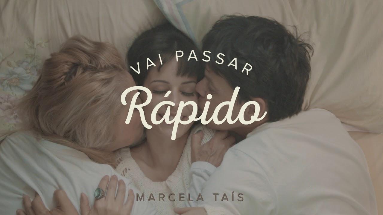 Vai passar rápido (Música) - Marcela Taís