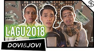 Lagu 2018 ft. Afgan | Dovi & Jovi