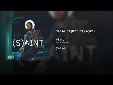947 Miles (feat. Izzy Nyce)
