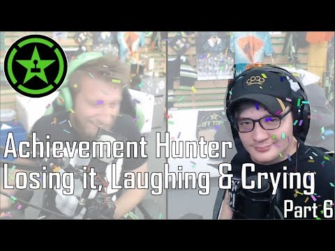 AH - Losing It, Laughing and Crying Part 6