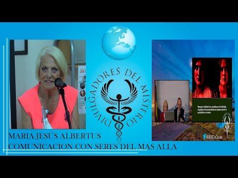 COMUNICACION CON SERES DEL MAS ALLA Por Maria Jesus Albertus
