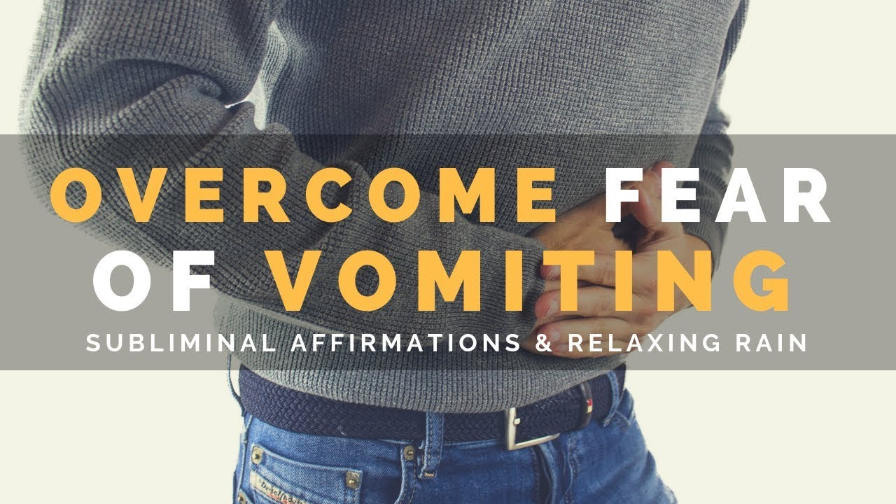 OVERCOME FEAR OF VOMITING (EMETOPHOBIA) | Subliminal Affirmations & Rain  Sounds