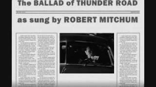 Robert Mitchum sings The Ballad of Thunder Road