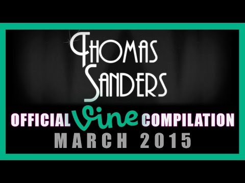 Thomas Sanders Vine Compilation | March 2015