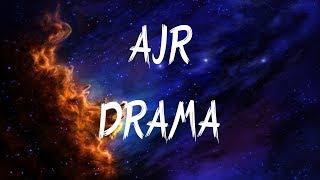 AJR - Drama (Lyrics / Lyric Video)