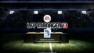 LFP Manager 13 - Test complet début de carrière HD
