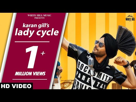 New Punjabi Songs 2017- Lady Cycle(Full Song) Karan Gill - Baljeet Jyoti - Latest Punjabi Songs 2017