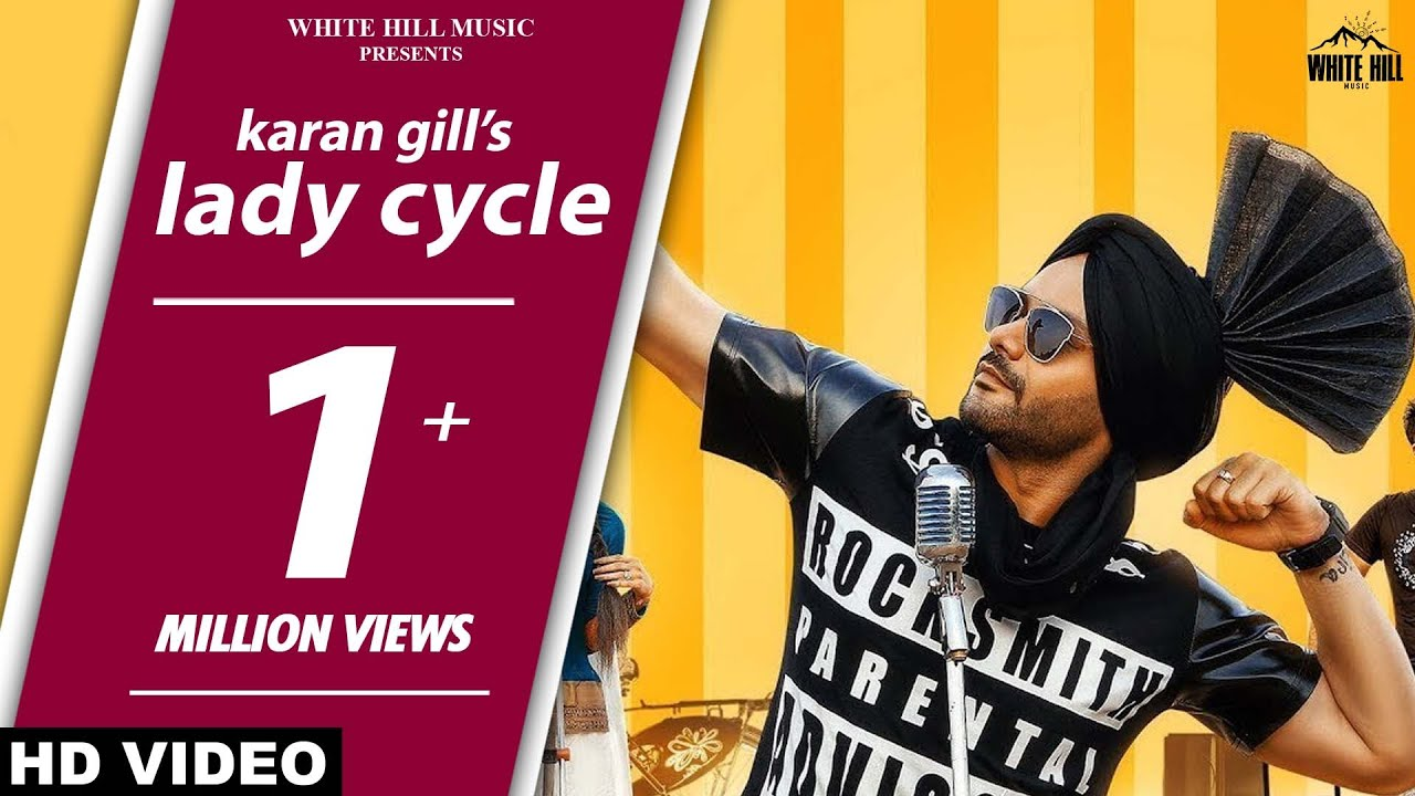 New Punjabi Songs 2017 Lady Cyclefull Song Karan Gill Baljeet