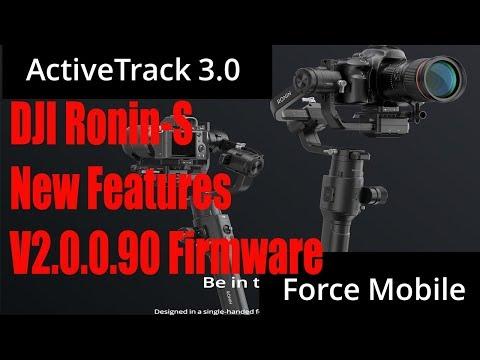 DJI Ronin S - Active Track 3.0 & Force Mobile - Firmware V2.0.0.90 Released