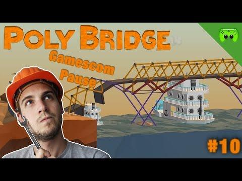 POLY BRIDGE # 10 - Endlich angekommen | FULL HD 60 FPS