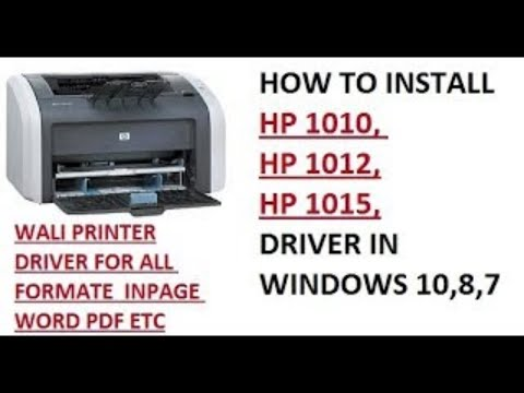 How To Install HP 1010. 1012. 1015 Driver Win 7. 8. 8.1 . 10 For All Windows