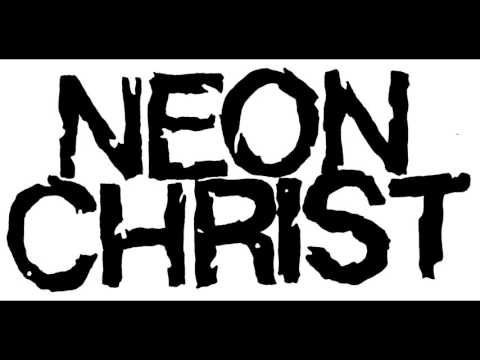 Neon Christ Music and Interview & Hardcore Classics