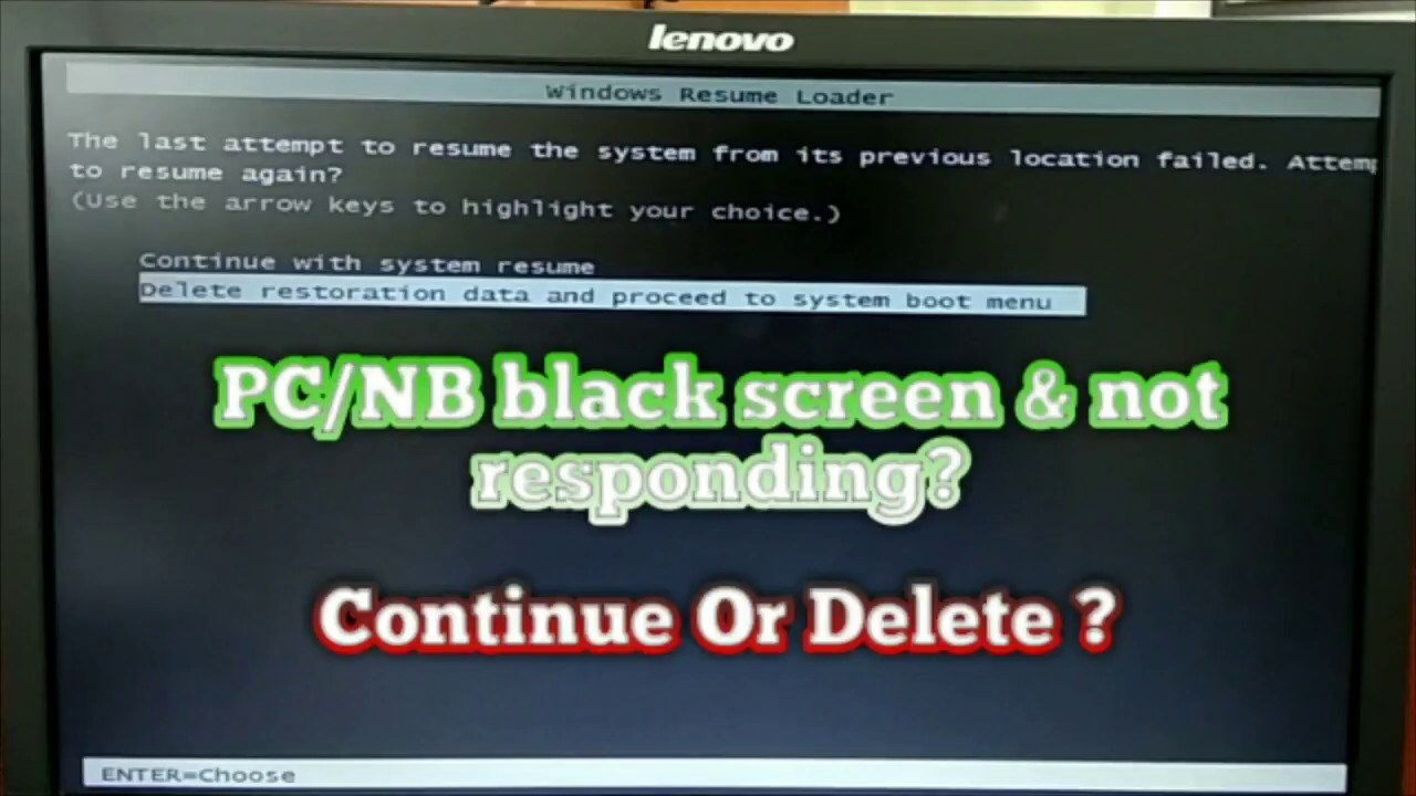 PC Black Screen Dan Not Responding Windows Resume Loader