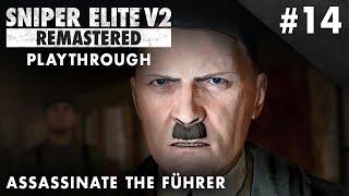 Sniper Elite V2 Remastered – Assassinate the Führer – Playthrough #14 (No Commentary)