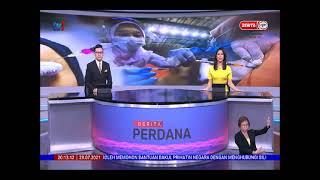 29 JULAI 2021-BERITA PERDANA-BERITA PENUH