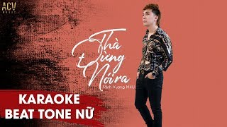 Karaoke | Thà Đừng Nói Ra - Beat Tone Nữ | Minh Vương M4U