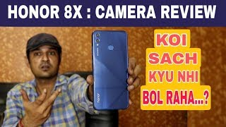 Honor 8x Camera review – Koi Sach Kyu Nahi Bol Raha..?
