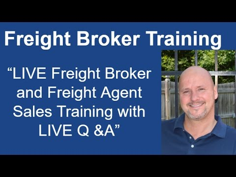 LIVE Freight Broker Sales Training - Including LIVE Q &A!