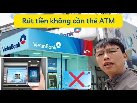 Cách rút tiền bằng mã QR Vietinbank - Rút tiền không cần thẻ ATM