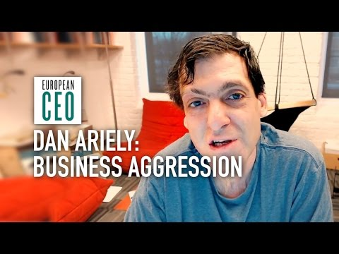 Dan Ariely: Is aggression effective in business? | European CEO