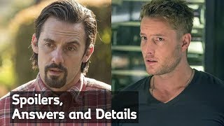 This is us Season 3, Spoilers, Answers and Details