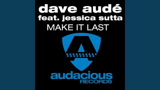 Make It Last (Original Club Mix)