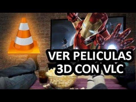 ★ COMO VER PELICULAS EN 3D CON VLC MEDIA PLAYER - 2019