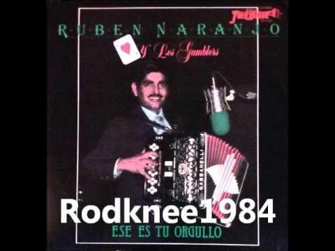 Ruben Naranjo - Ese Es Tu Orgullo / Corrido De Felipe Angeles