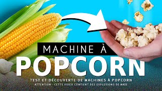 CRASH TEST : machines à POP-CORN 🍿