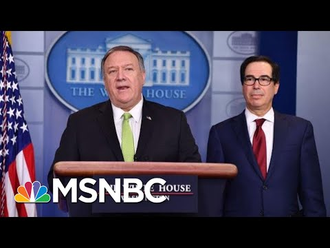 Pompeo And Mnuchin Announce Additional Sanctions Against Iran   MSNBC
