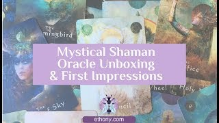 Mystical Shaman Oracle Unboxing and First Impressions