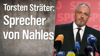 Torsten Sträter: Pressesprecher von Andrea Nahles