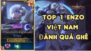TOP 1 Enzo - Thể Hiện Đẳng Cấp Gánh Team Cực Chất TOP 1 Enzo Việt Nam