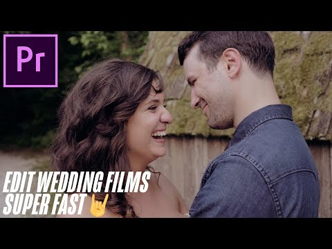 FASTEST way to edit WEDDING FILMS! (Premiere Pro Tutorial)