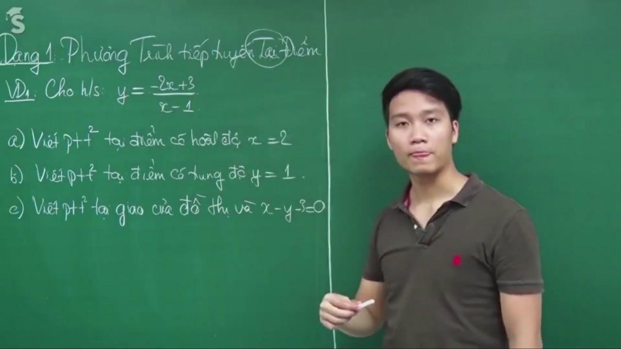 Phương Trình Tiếp Tuyến (Phần 1)  (Toán 11) – Thầy Nguyễn Quốc Chí