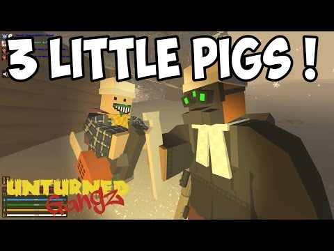 "UNTURNED GangZ - ""Three Little Pigs!"" - S3E07 (Yukon Multiplayer PvP)"