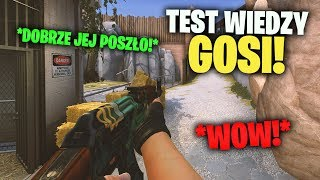 Co GOSIA wie o CS:GO? ♣ Wielki TEST wiedzy o CS:GO!