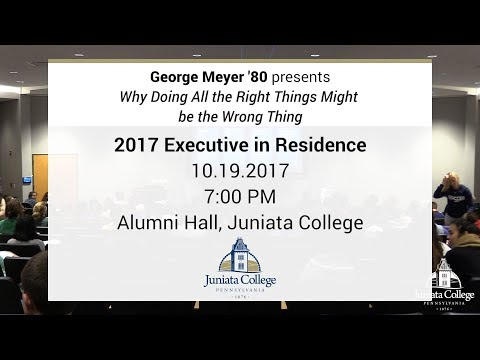 George Meyer '80 | 2017 Executive in Residence | Juniata College