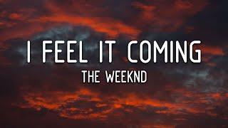 The Weeknd - I Feel It Coming ft. Daft Punk (Lyrics)