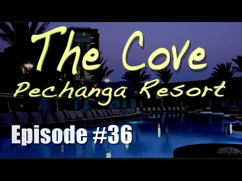 Episode #36 The Cove At Pechanga Resort & Casino