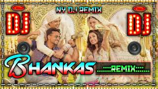 bHANKAS full video song DJ Remix | BAAGHI 3 Tiger Shroff, Shraddha K | Bappi Lahiri,Tanishk Bagchi