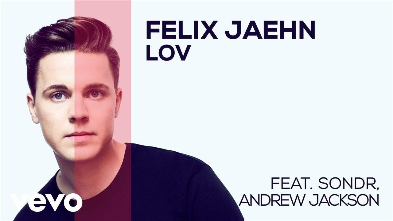 felix-jaehn-lov-feat-sondr-andrew-jackson-audio-felixjaehnvevo