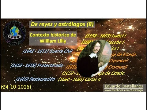 De reyes y astrólogos (8) - Contexto histórico de William Lilly