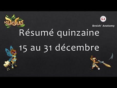 Résumé quinzaine 15 - 31 décembre !