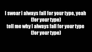 Fall for your type - Jamie Foxx ft. Drake (Lyrics on screen]