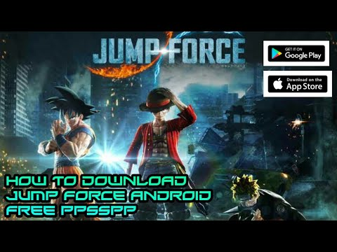 JUMP FORCE - HOW TO DOWNLOAD JUMP FORCE FOR ANDROID || HOW TO DOWNLOAD JUMP  FORCE FROM PLAYSTORE