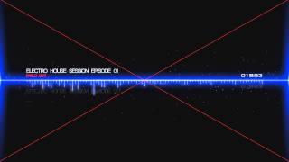 Pablo Guti - Electro House Session Episode 01 [Free Download]