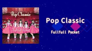 Fullfull Pocket「Pop Classic」