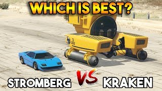 GTA 5 ONLINE : STROMBERG vs KRAKEN (WHICH IS BEST?)
