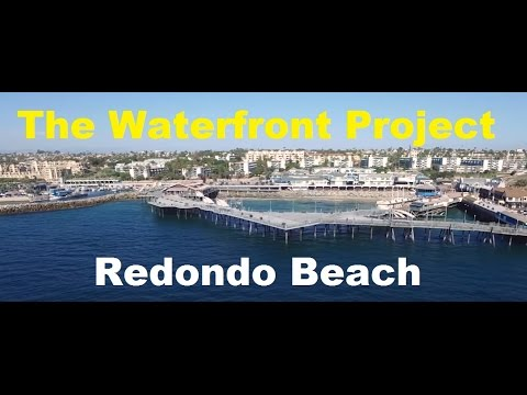 Redondo Beach Pier Kings Harbor Fisherman's Wharf - The Waterfront Project (UPDATED)